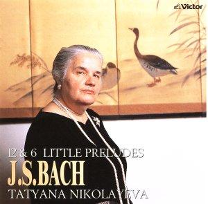 Nikolayeva: 12 Little Preludes / 6 Little Preludes