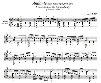 J. S. Bach/ Andante(3rd mov.) from Pastorale BWV 590, arranged for piano, left hand only by Hiroyuki Tanaka