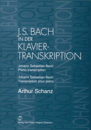 Schanz: J. S. Bach in der Klaviertranskription