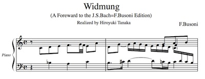 Busoni/ Widmung (realized by H. Tanaka)