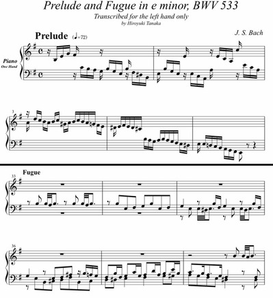 J. S. Bach/ Prelude and Fugue in e Minor, BWV 533 arranged for piano left hand only by Hiroyuki Tanaka